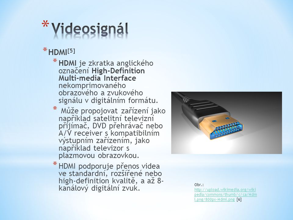 Videosignál HDMI[5]